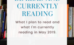 May TBR Pile + Currently Reading