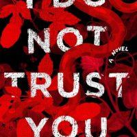 I Do Not Trust You by Laura J. Burns & Melinda Metz