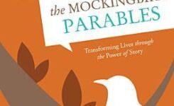 The Mockingbird Parables by Matt Litton