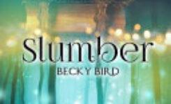 Blogtober: Slumber by Becky Bird
