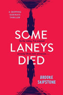 Some Laneys Died by Brooke Skipstone