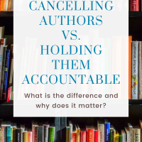 Cancelling Authors vs. Holding Them Accountable