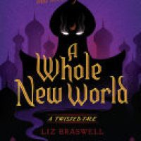 A Whole New World by Liz Braswell