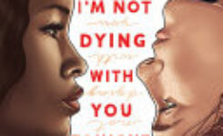 I'm Not Dying With You Tonight by Kimberly Jones and Gilly Segal