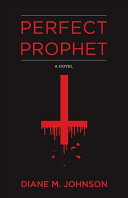 Perfect Prophet by Diane M. Johnson