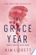 The Grace Year by Kim Ligget