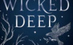 The Wicked Deep by Shea Earnshaw